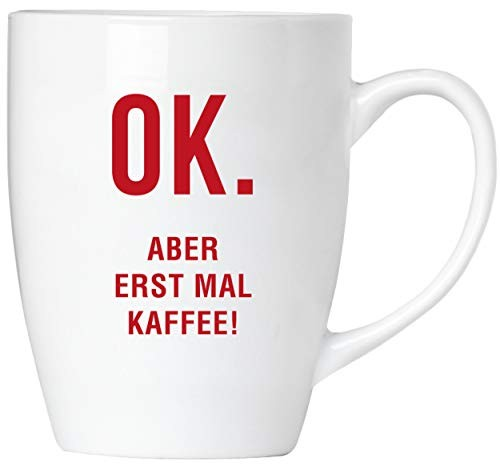 BRUBAKER - OK. Aber erstmal Kaffee. - Tasse aus Keramik